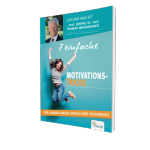 7 einfache Motivationstricks