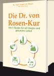 Die Dr. von Rosen-Kur