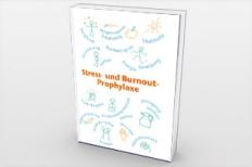 Stress- und Burnout-Prophylaxe