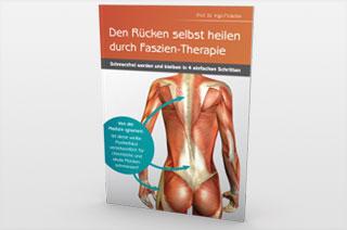 Den Rücken selbst heilen durch Faszien-Therapie